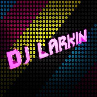 """""""Now House"""" - with DJ Larkin"""