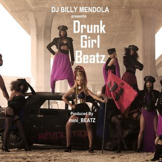 Drunk Girl Beatz (Megamix Extended Single)