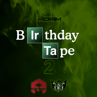 DJ Adam Presents The Birthday Tape 2013