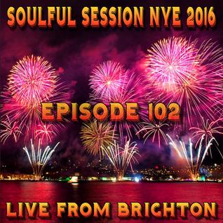 Soulful Session, Zero Radio 31.12.15 NYE Special Podcast (Episode 102)