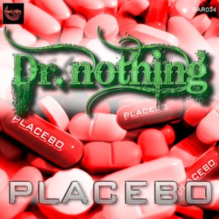 DR NOTHING - PLACEBO (CLIP)