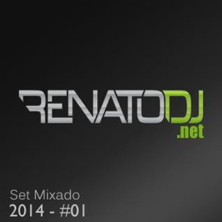 Set Mixado - Renato Dj 2014 #01