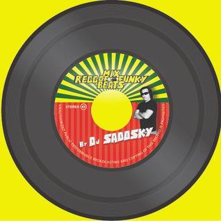 Mix Raggae Funky Beats By Dj Sadosky