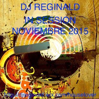 Dj Reginald - Session Noviembre 2015