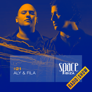 Aly & Fila at Clandestin pres. Full On Ibiza - August 2014 - Space Ibiza Radio Show #21