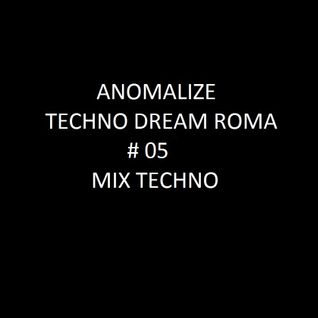Techno Dream # 05 ( Techno Mix )