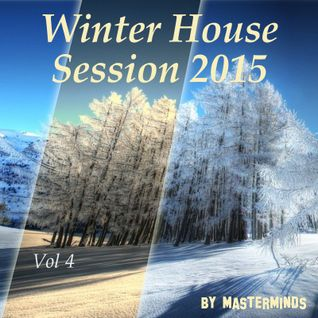 Winter House Session 2015 Vol 4 by masterminds