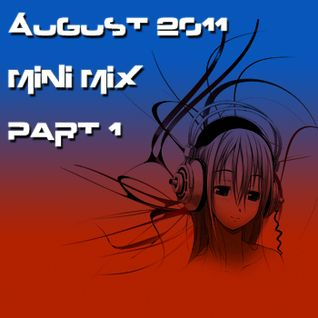August 2011 mini mix part 1 by Tek Nalo G