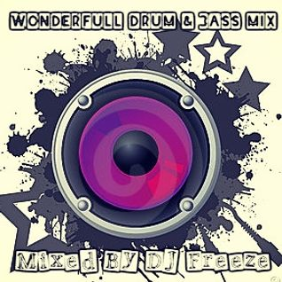 Wonderfull Drum & Bass Mix - Mixed By DJ Freeze