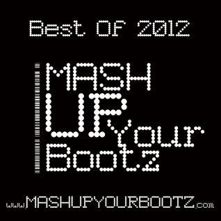 "DJ Morgoth - Mash-Up Your Bootz Party ""Best Of 2012"" Mix"