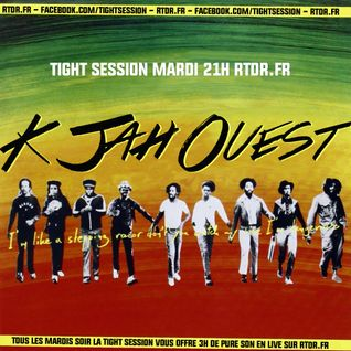 Tight Session | 03 02 15 | K JAH OUEST | rtdr.fr