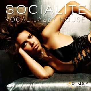 Socialite - Deep Jazzy Vocal House (2014)