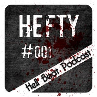 Hell Beat Podcast - Hefty