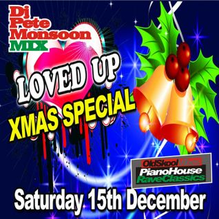 Pete Monsoon - Loved Up (Xmas Special) @ Fusion, Halifax (15th Dec 2012)