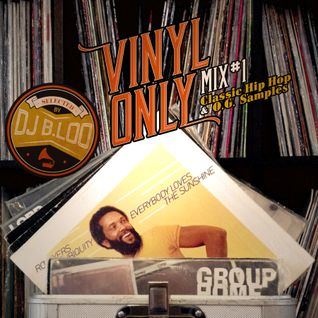 VINYL ONLY Mix #1 - Classic Hip Hop & O.G. Samples -