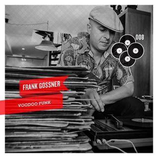 """Frank Gossner """"Voodoo Funk"""" - Dancing Shadows"""