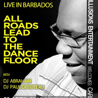 DJ Paul DeCoteau - All Roads Lead To The Dance Floor