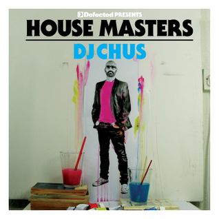 Defected pres House Masters - DJ Chus 勝手に in the mix (Disc 2)