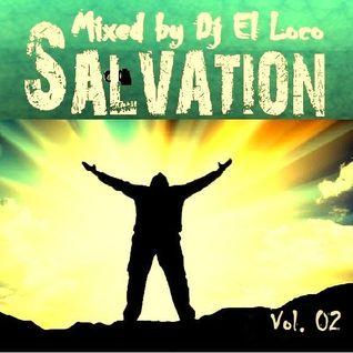SALVATION - Vol. 2 - Mixed by Dj El Loco