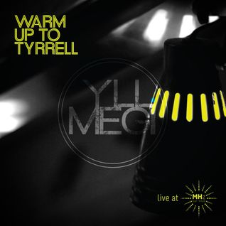 Warm Up To Tyrrell (Live Set @ MHz Bar Klub)