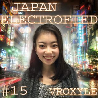 Japan Electrofied - # 15 (by Vroxyle)