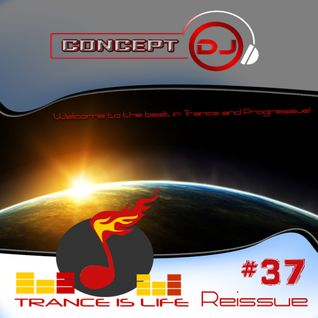 Trance is Life Reissue #37 (16.08.2016)