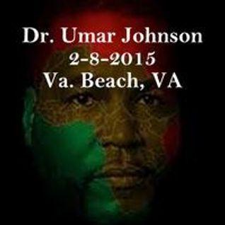Armageddon, The War for African Souls - Dr. Umar Johnson 02 08 2015 in Virginia Beach, Va