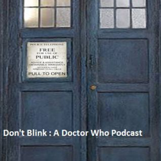 Don't Blink : A Doctor Who Podcast