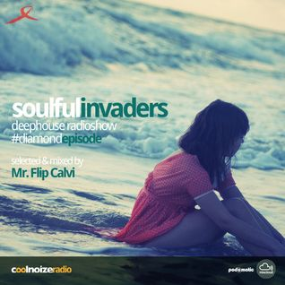 Soulful Invaders - #Diamondepisode - Mr. Flip Calvi