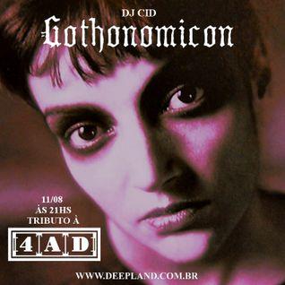 DJ Cid - Gothonomicon #9 (A Tribute to 4AD)