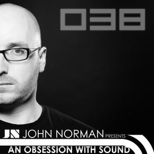 AOWS038 - An Obsession With Sound - John Norman Studio Mix