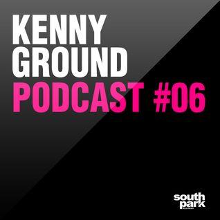 Kenny Ground Podcast #06