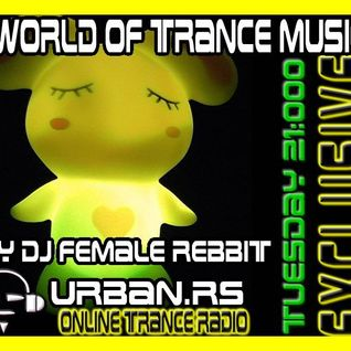 A world of trance #01 on Urban.rs radio-every wednesday 21h