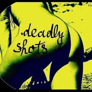 Deadly Shots