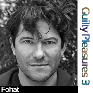 Fohat - Guilty Pleasures 3 (Progressive Trance)