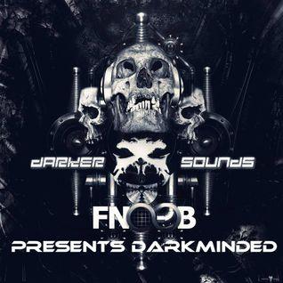 Darker Sounds Artist Podcast #32 Presents Darkminded