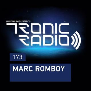 Tronic Podcast 173 with Marc Romboy