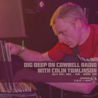 Dig Deep on Cowbell Radio #27 with Colin Tomlinson
