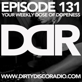 Dirty Disco Radio 131, Hosted By Kono Vidovic, Guestmix by DJ Stefano