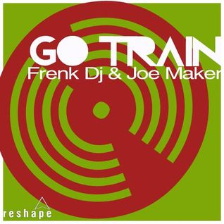 Frenk Dj & Joe Maker - Go Train (Original Mix)