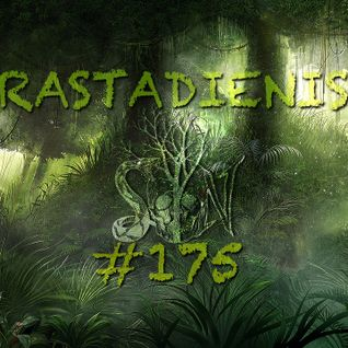 RASTADIENIS #175
