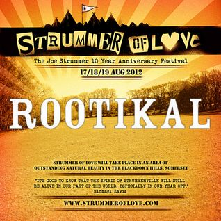 Rootikal - Strummer of Love Mixtape