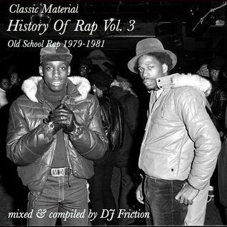 History Of Rap Vol. 3 (Old School Rap 1979-1981)