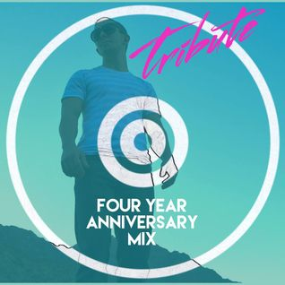 Tribute 2015 | Four Year Anniversary Mix