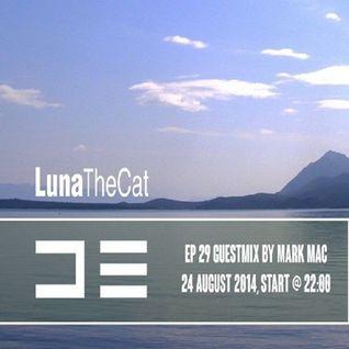 De Radio - Luna The Cat Show ep.29, Guest Mix by Mark Mac