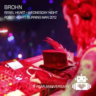 BROHN live @ Robot Heart - Burning Man 2012