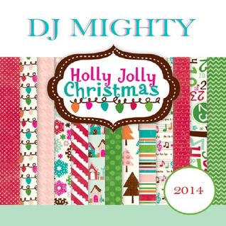 Holly Jolly Christmas 2014