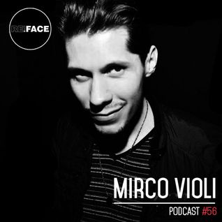 RE.FACE Podcast #56 - MIRCO VIOLI