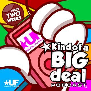 @DJBlighty - #KindOfABigDeal Episode.1 (Urban Fusion Throwback) (R&B, Hip Hop & Dancehall)