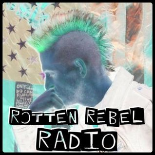 Rotten Rebel Radio Ep.4 -  10.6.2015